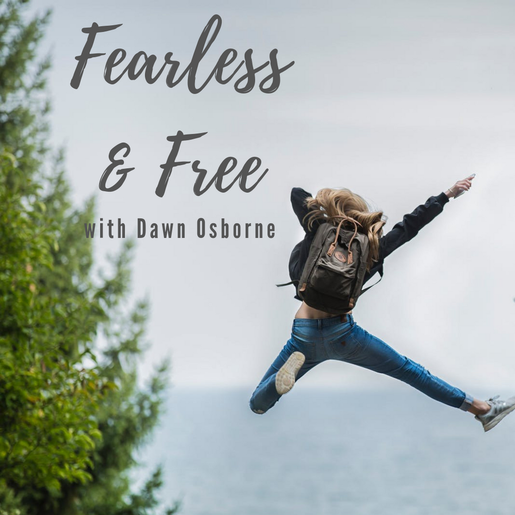 Why Finding Fearless Is So Powerful