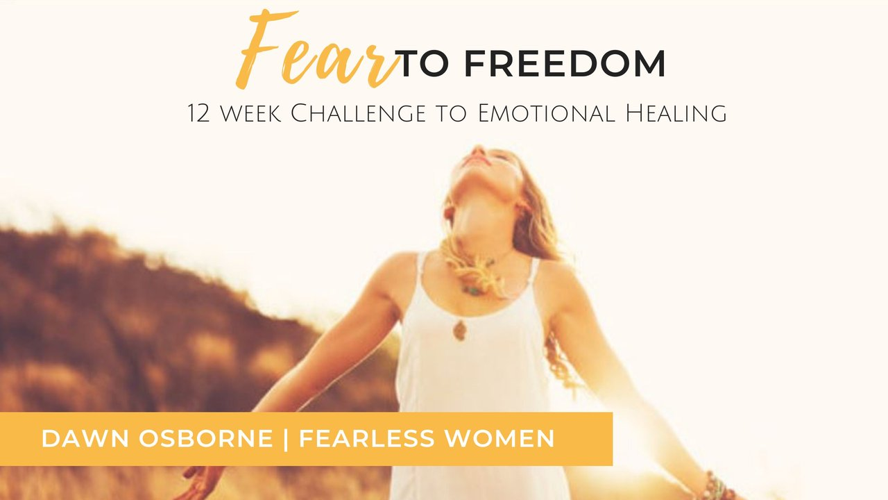 Fear to Freedom 12 Week Challenge