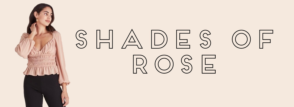 Shades of Rose