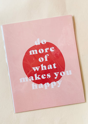Do More Happy Print