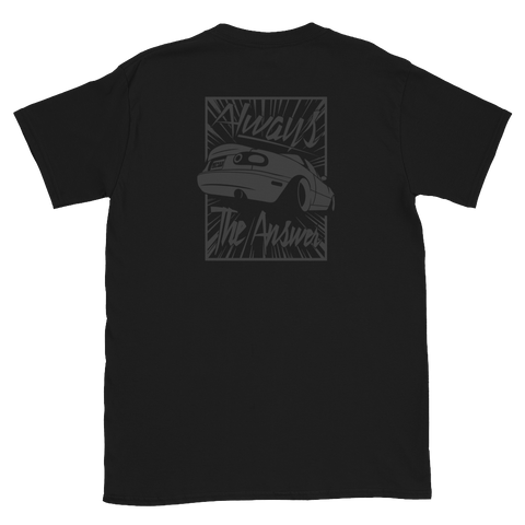 Always NA Miata Tee *Black Edition*