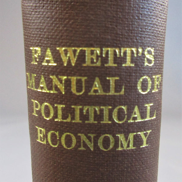 Fawett's Manual Of Political Economy Book Antique Victorian c.1865.