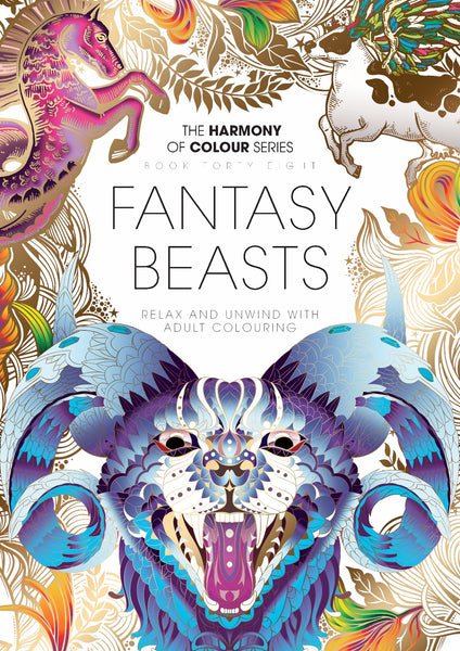 48. Harmony of Colour Book Forty Eight: Fantasy Beasts (PRINTABLE DIGITAL EDITION ALSO AVAILABLE!)