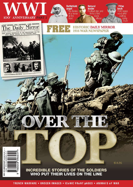 WWI 100th Anniversary Special: Part 2: Over the Top (BONUS replica war-time newspaper)