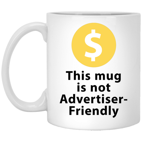 This Mug Is Not Advertiser Friendly