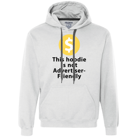 Not Advertiser Friendly Hoodie