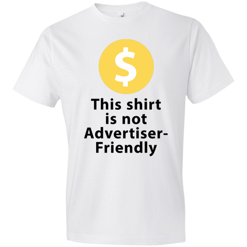 Not Advertiser Friendly Shirt