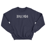 DRUGS Sweatshirt