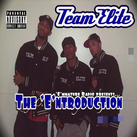 Team Elite - The Entroduction Mixtape