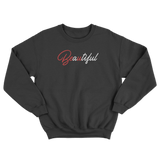 Beautiful (Be U) Sweatshirt