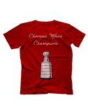 Chances Make Champions (NHL) Short Sleeve T-shirt
