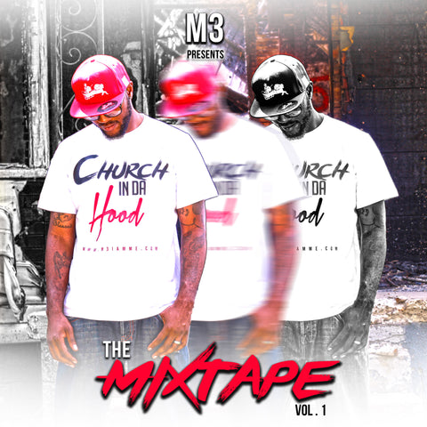 M3 - Church in Da Hood Mixtape Vol.1