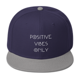 Positive Vibes Only Snapback