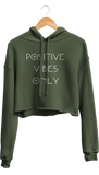 Positive Vibes Only Cropped Hoodie