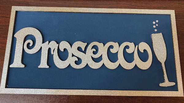 Finished MDF Prosecco sign by GlitzCraft