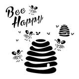 Bee Stencil - Text reads 'Bee Happy' Bees around a bee hive