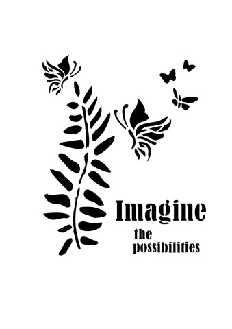 Imagine the Possibilities Stencil