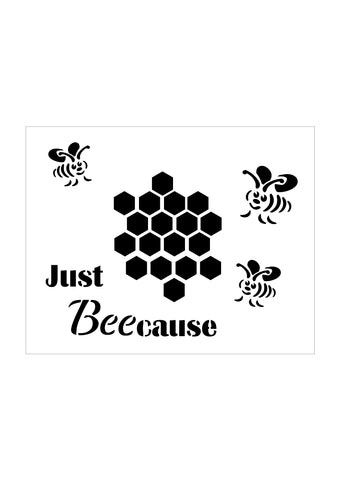Honeycomb, bees and Just BeeCause stencil
