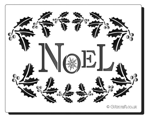 Stencil with Holly and text reads NOEL for Christmas cards and Crafts