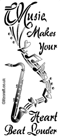 Saxophone music stencil  with text  - Music makes your heart beat louder