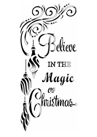 Chrtismas Stencil with baubles and  text - Believe in the magic of Christmas