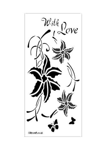 "A DL format stencil with three clematis flowers, two butterflies and the text reads ""With Love""."