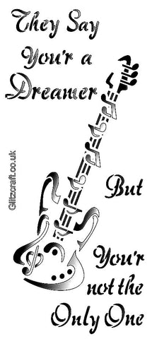 Guitar stencil - They say you'r a dreamer