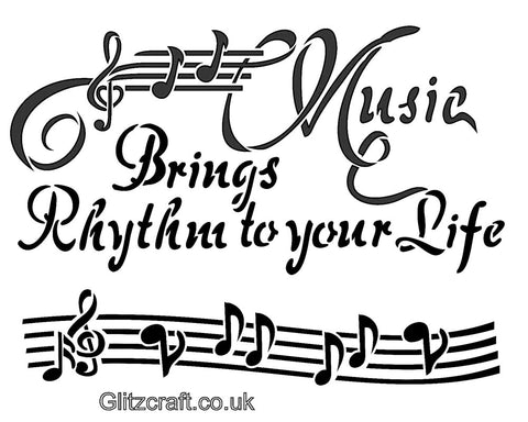 Music Themed Stencil shows musical notes and text reads Music Brings Rhythm to your Life