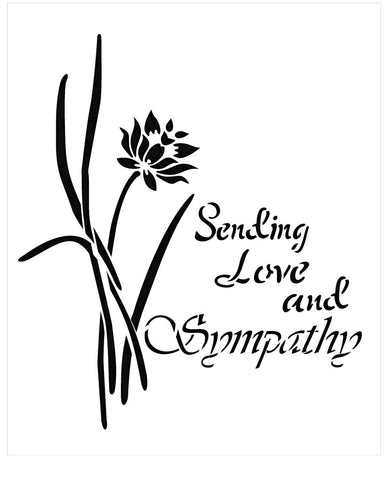 Sympathy Stencil - flower with text reads Sending Love and Sympathy