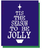 Tis the Season to be jolly - Tree Stencil  for Christmas cards and crafts