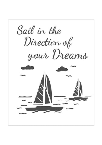 Sail in the Direction of Your Dreams