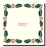 Holly Frame  (12.5 x 15cm), Stencils- Glitzcraft