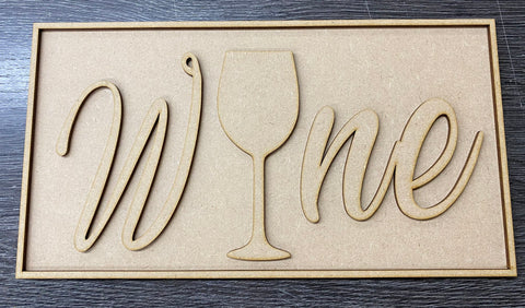 MDF Wine Plaque, Sign, wall-hanging ready to decorate