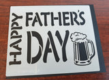 Stencil with text Happy Father's Day and a pint of Beer