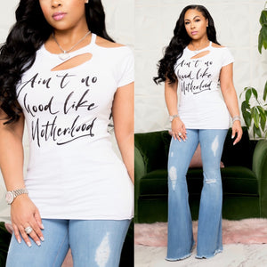 """Ain't No Hood Like Motherhood"" Cold Shoulder Tee"