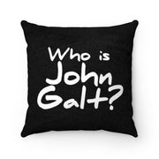 Who is John Galt? Faux Suede Square Pillow