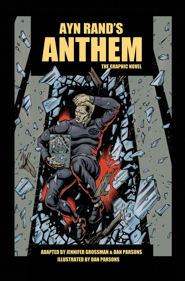 ANTHEM: The Graphic Novel