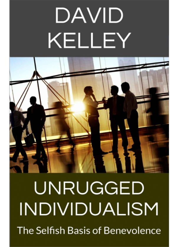 Unrugged Individualism: The Selfish Basis of Benevolence