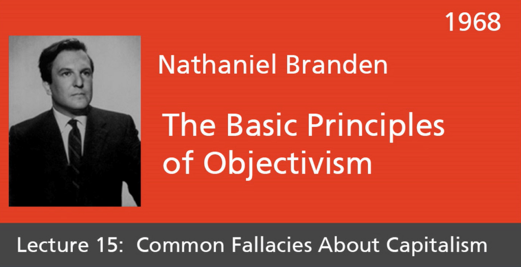 Basic Principles of Objectivism Lecture 15