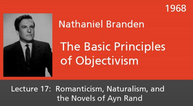 Basic Principles of Objectivism Lecture 17