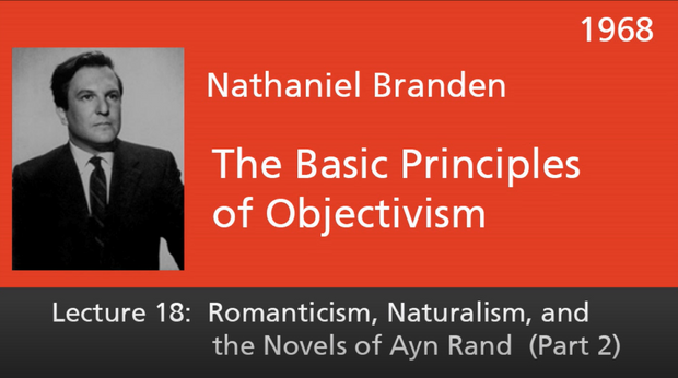 Basic Principles of Objectivism Lecture 18