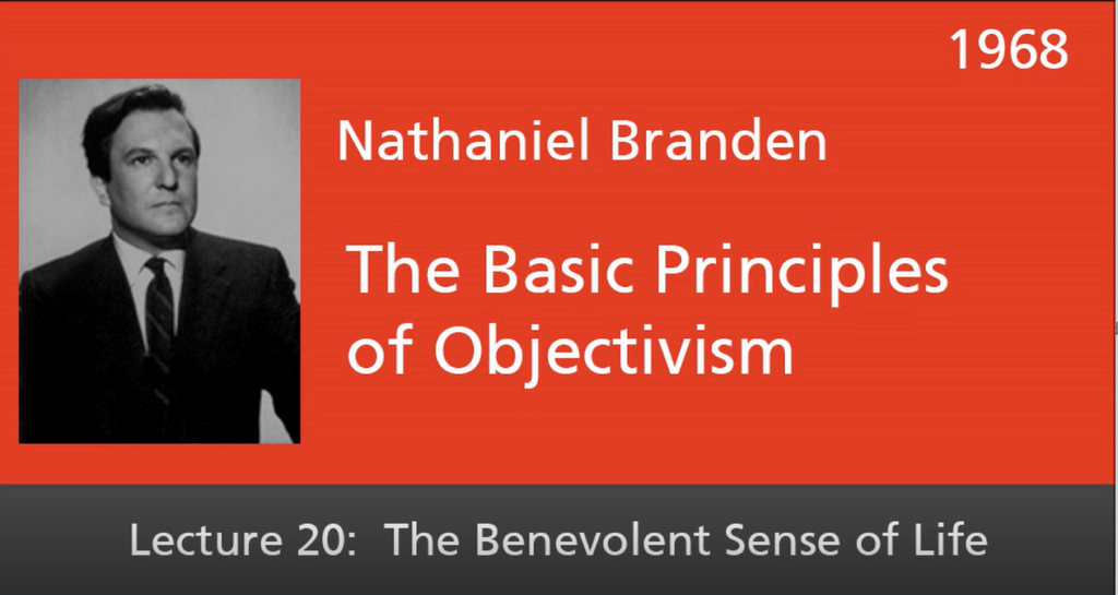 Basic Principles of Objectivism Lecture 20