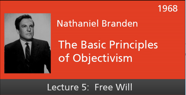 Basic Principles of Objectivism Lecture 5