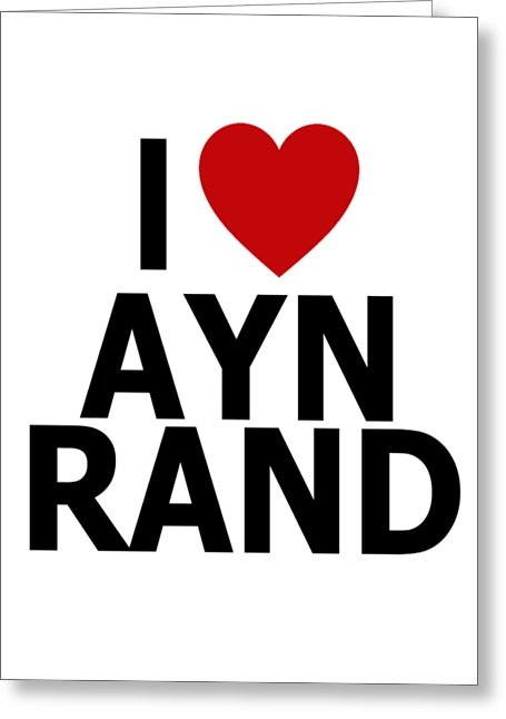 I Heart Ayn Rand - Greeting Card