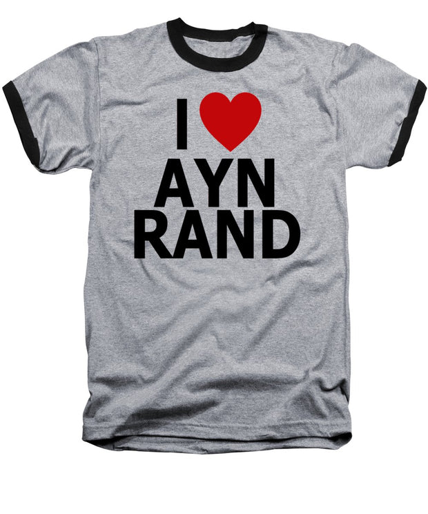 I Heart Ayn Rand - Baseball T-Shirt