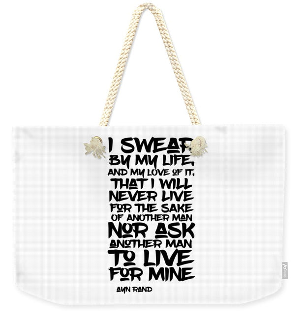I Swear By My Life - Weekender Tote Bag