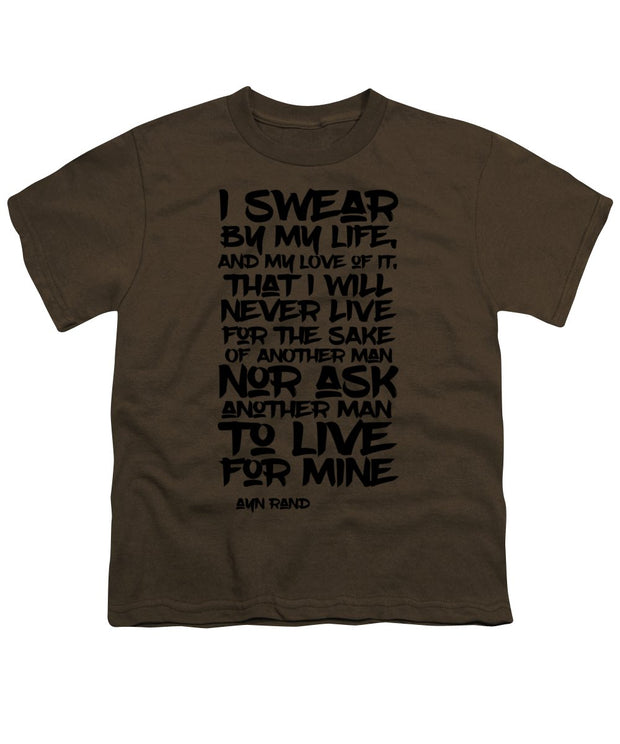 I Swear By My Life - Youth T-Shirt