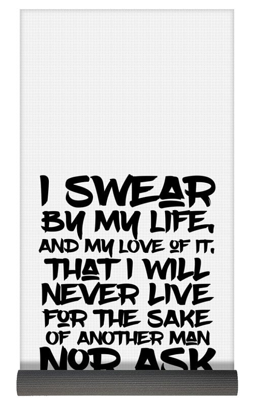 I Swear By My Life - Yoga Mat