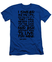 I Swear By My Life - Men's T-Shirt (Athletic Fit)
