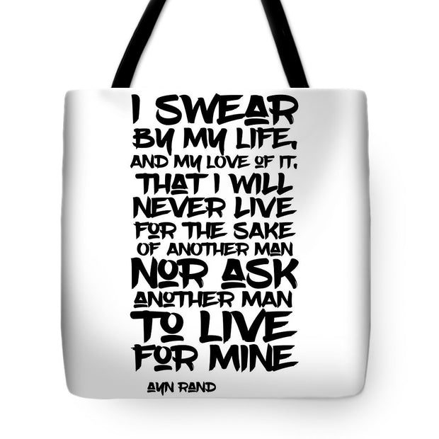 I Swear By My Life - Tote Bag